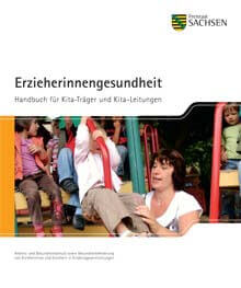 Erzieherinnengesundheit - Handbuch für Kita-Leitungen und Kita-Träger